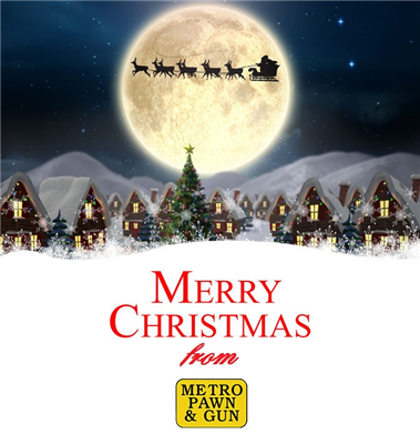 Merry Christmas at Metro Pawn!